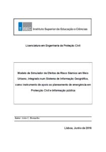 Modelo de Simulador de Efeitos de Risco Sísmico em Meio Urbano, integrado num Sistema de Informação Geográfica, como instrumento de apoio ao planeamento de emergência em Protecção Civil e informação pública